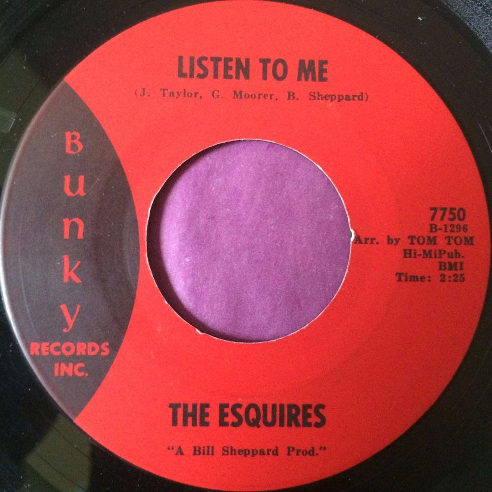 Esquires-Listen to me-Bunky E+