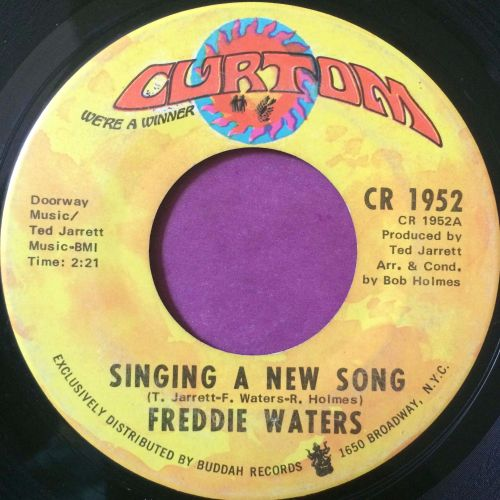 Freddie Waters-Siging a new song-Curtom E