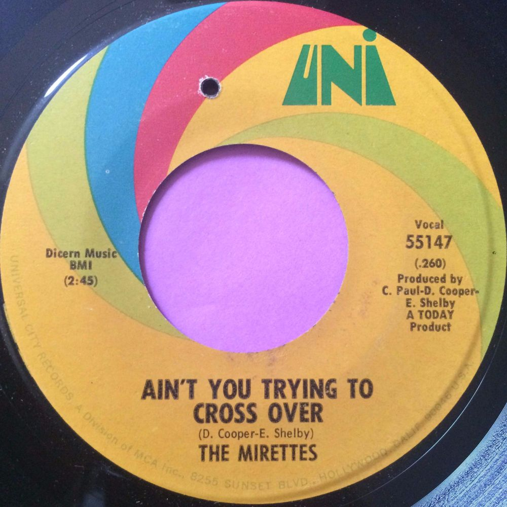 Mirettes-Ain`t you trying to cross over-Uni E+