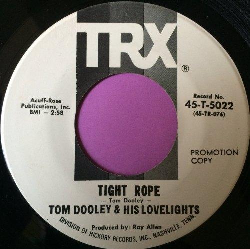 Tom Dooley- Tightrope-TRX WD E+
