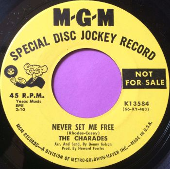 Charades-Never set me free-MGM demo M-