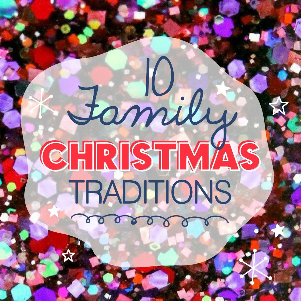 10 Family Christmas Traditions-01