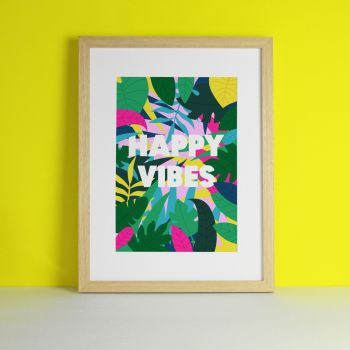 Happy Vibes Tropical Art Print