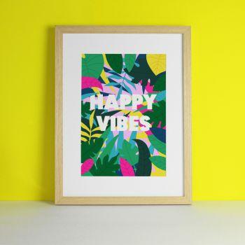 Happy Vibes Tropical Art Print