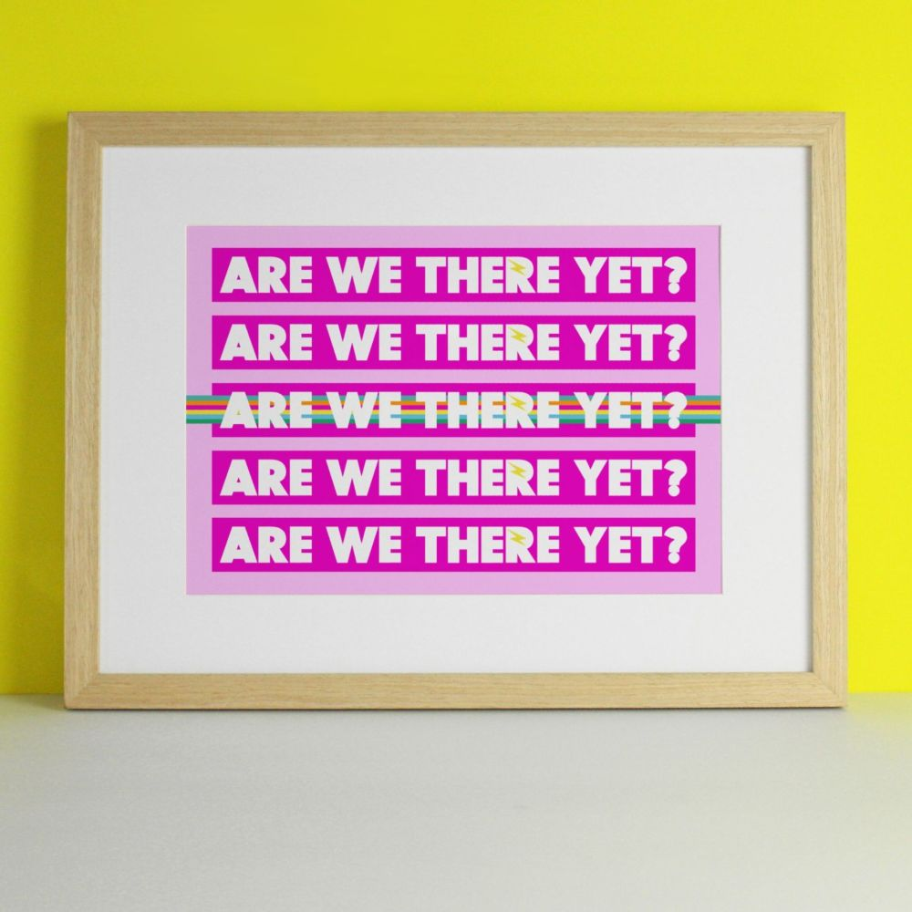 Are We There Yet Art Print