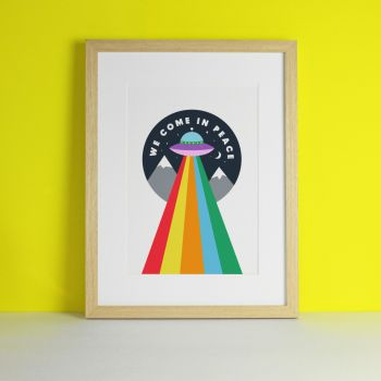 We Come In Peace Space Rainbow Art Print