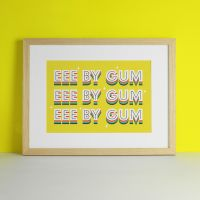 Eee By Gum Yorkshire Typography Art Print