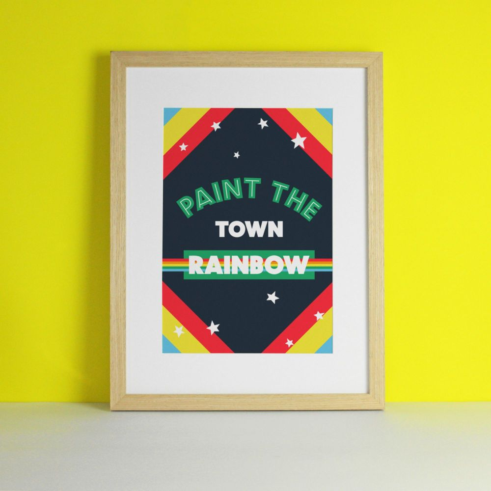 Paint The Town Rainbow Art Print