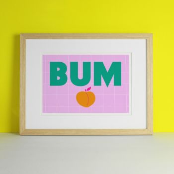 Bum Bathroom Art Print