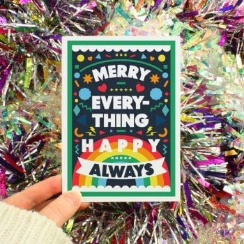 Merry Everything Happy Always Greeting Card