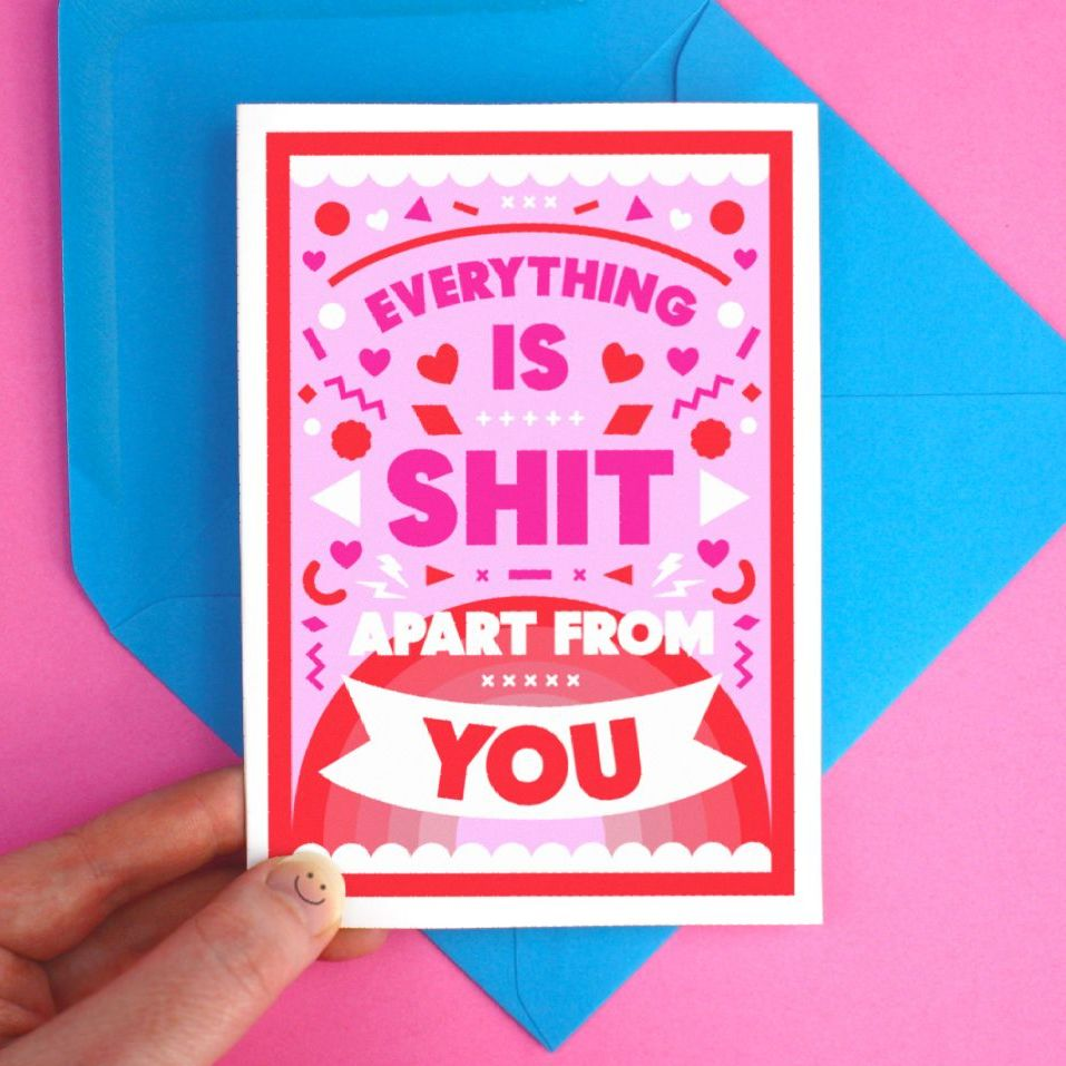 Everything is Shit Greeting Card