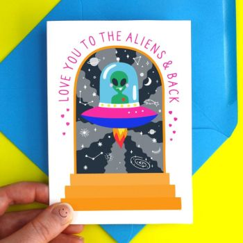 Love You To The Aliens Greeting Card