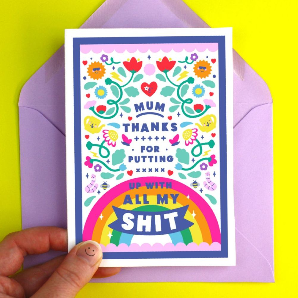 Thanks For Putting Up With My sh*t Mother's Day Card
