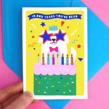 Dog Years Happy Birthday Greeting Card