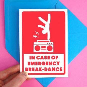 Emergency Breakdance Greeting Card