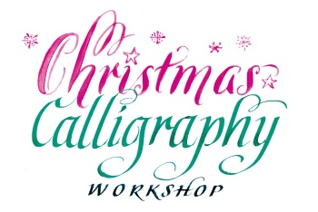 *NEW* Christmas Calligraphy - Saturday 18th November 2017 10am to 4pm