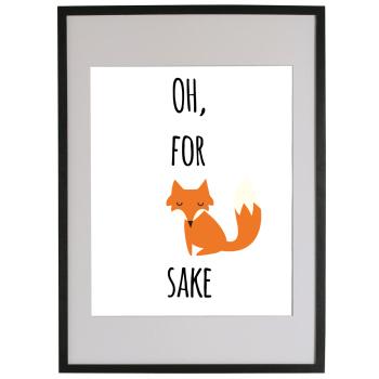 OH, FOR FOX SAKE