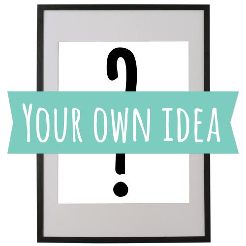 Your Idea