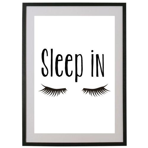 Sleep In.