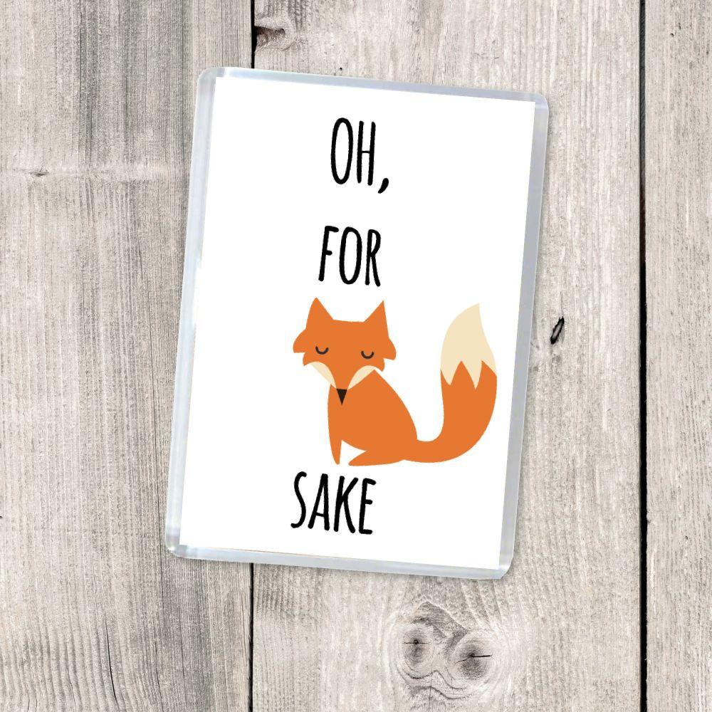 OH, FOR FOX SAKE!