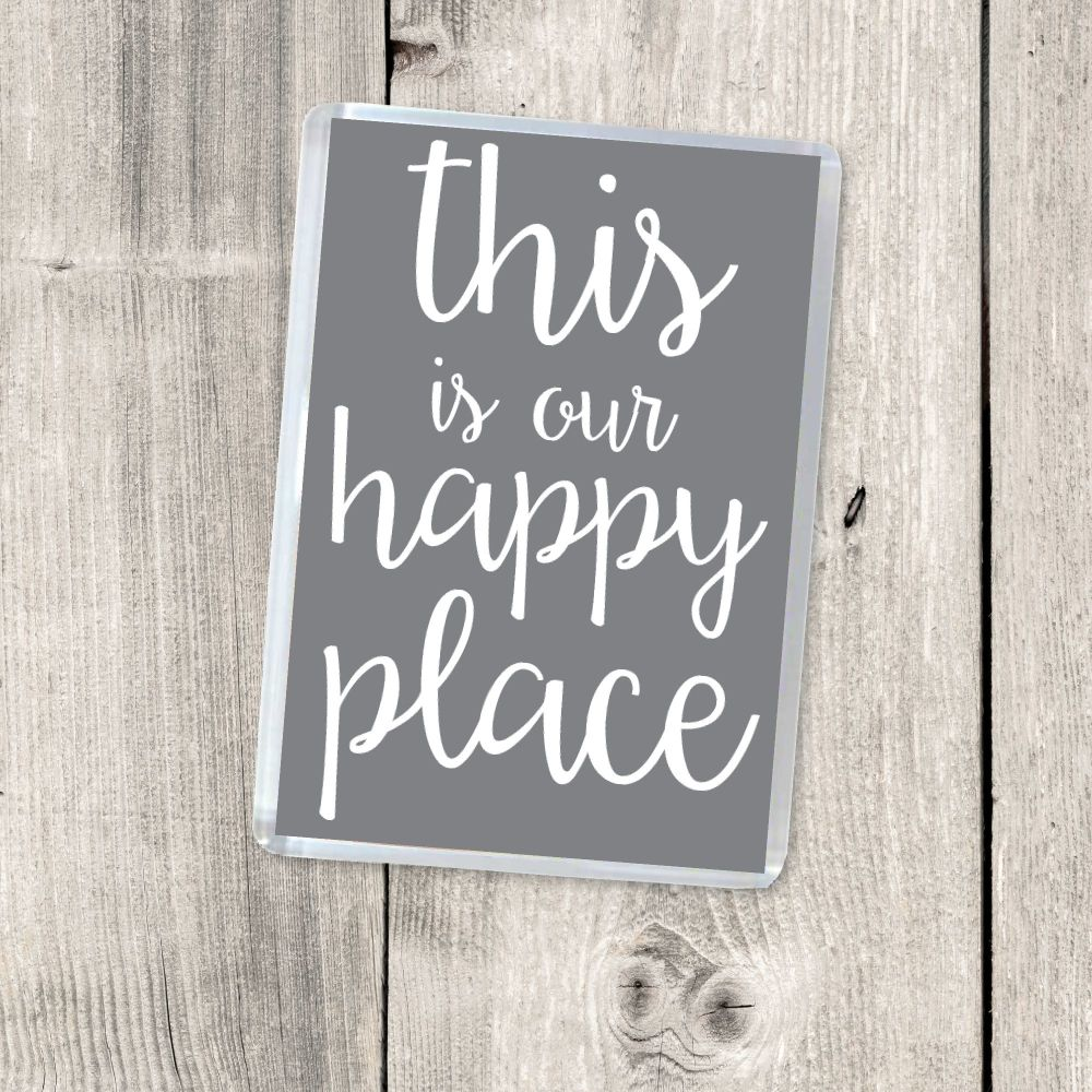 THIS IS OUR HAPPY PLACE MAGNET