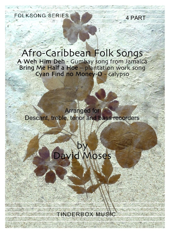 Afro-Caribbean Folk Songs (SATB)