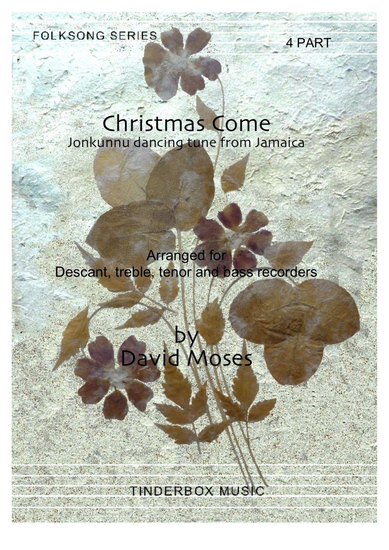 Christmas Come (SATB)