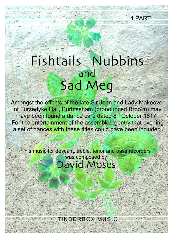 Fishtails, Nubbins and Sad Meg (SATB)