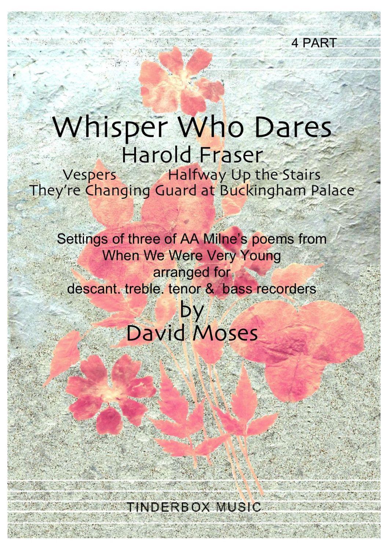 Whisper Who Dares (SATB)