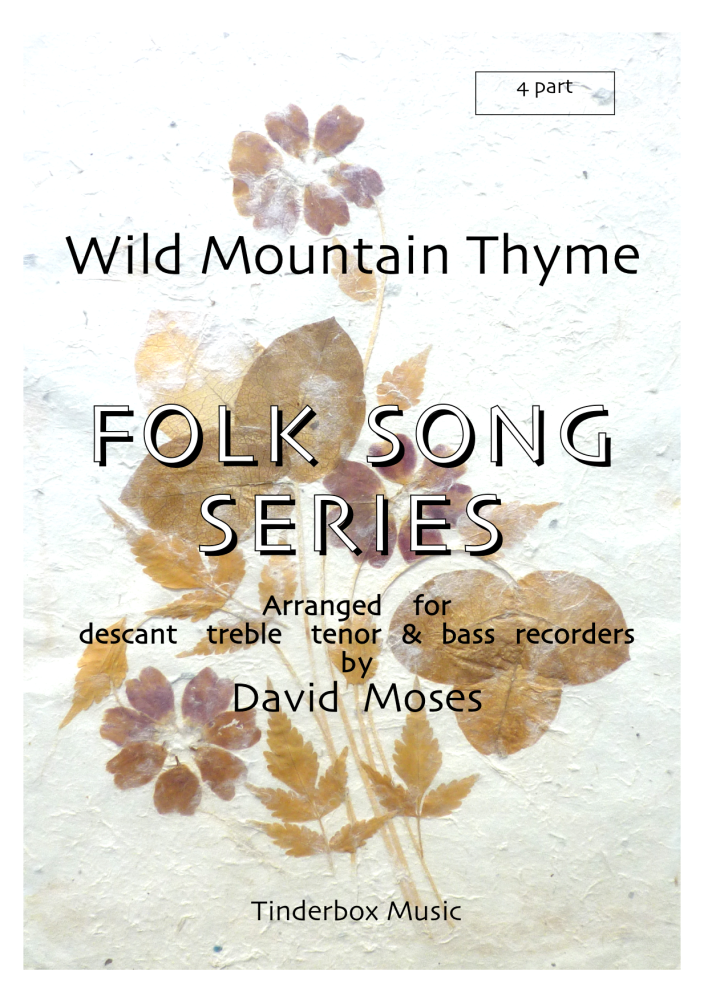Wild Mountain Thyme (SATB)