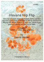 Havana Hip Flip (AATTB)
