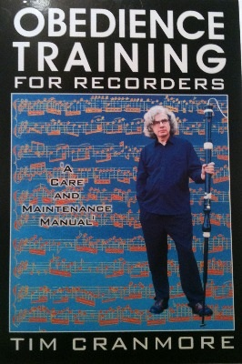 Obedience Training for Recorders - Tim Cranmore