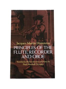 Principles of the Flute, Recorder and Oboe - Hotteterre
