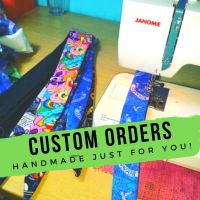 YOUR CUSTOM ORDERS!