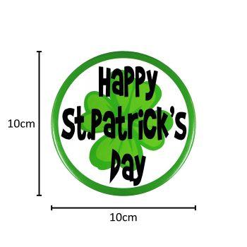 Giant 10cm 'Happy St Patrick's Day' Metal Badge
