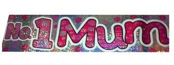 No.1 Mum Foil Party Banner