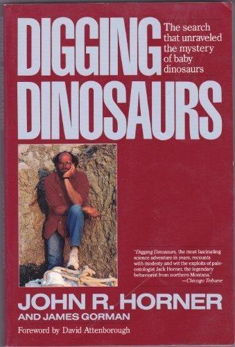 Digging Dinosaurs, John R. Horner (Paperback)