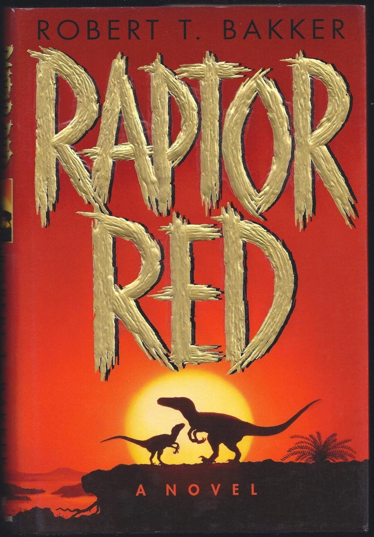 Raptor Red, Robert T. Bakker (Hardcover)