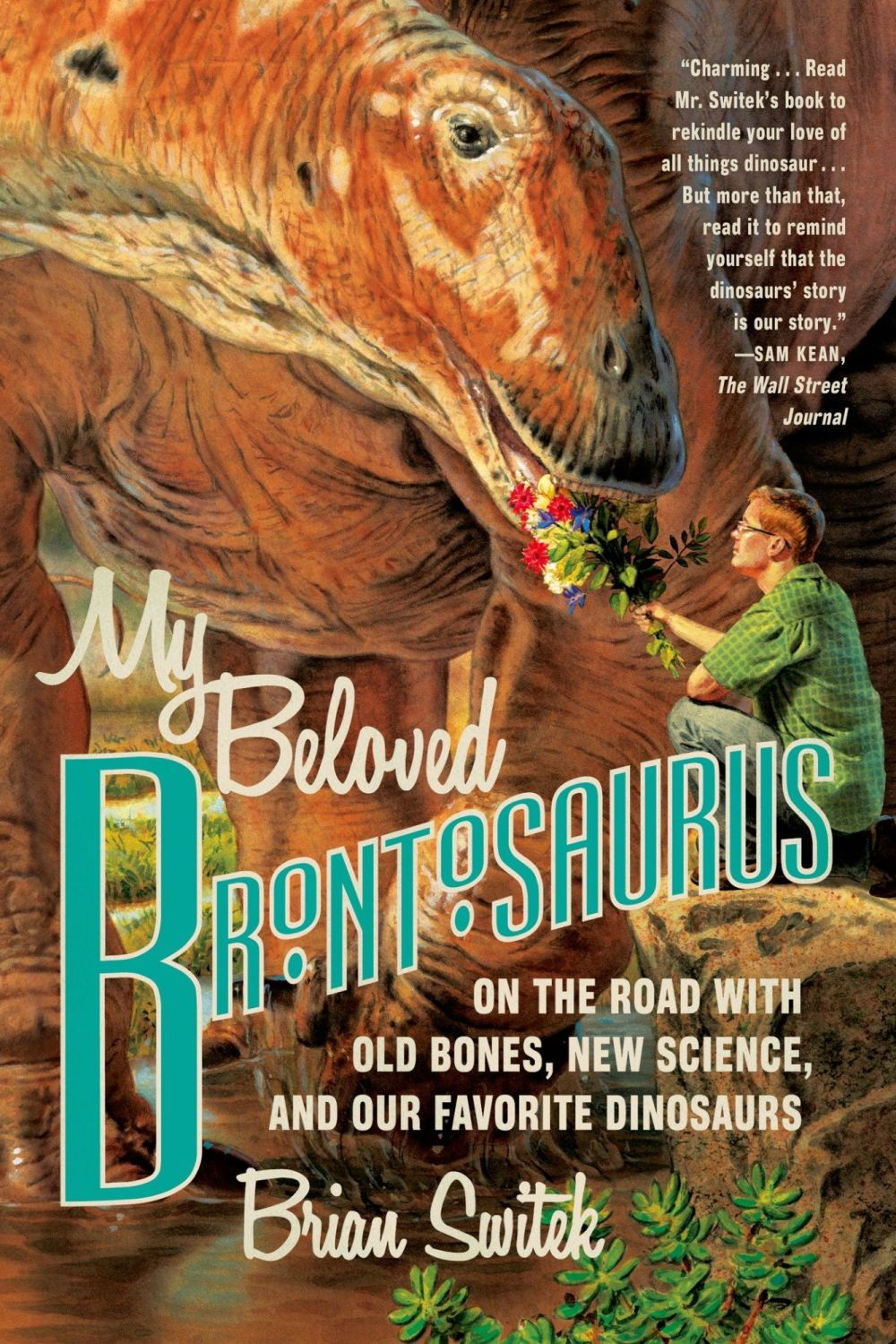 My Beloved Brontosaurus, Brian Switek (Paperback)