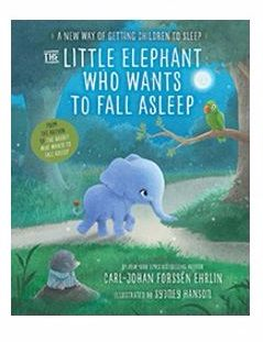 The Little Elephant who wants to fall asleep book for children