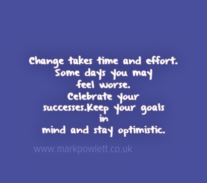 change takes time and effort