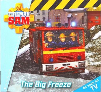 THE BIG FREEZE   Fireman Sam Story   Children's Picture Book