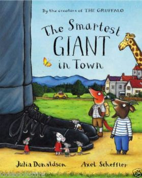 Julia Donaldson Story Book - THE SMARTEST GIANT IN TOWN