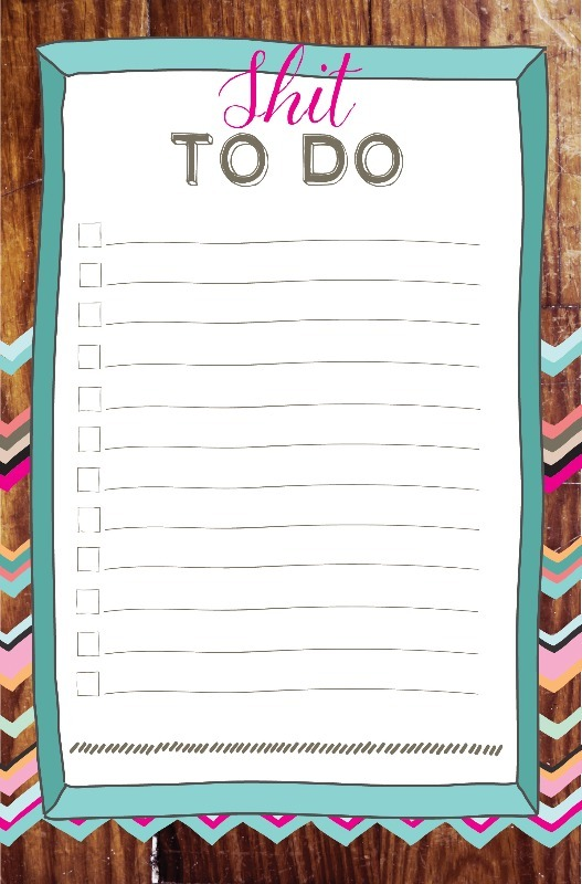 shit to do list