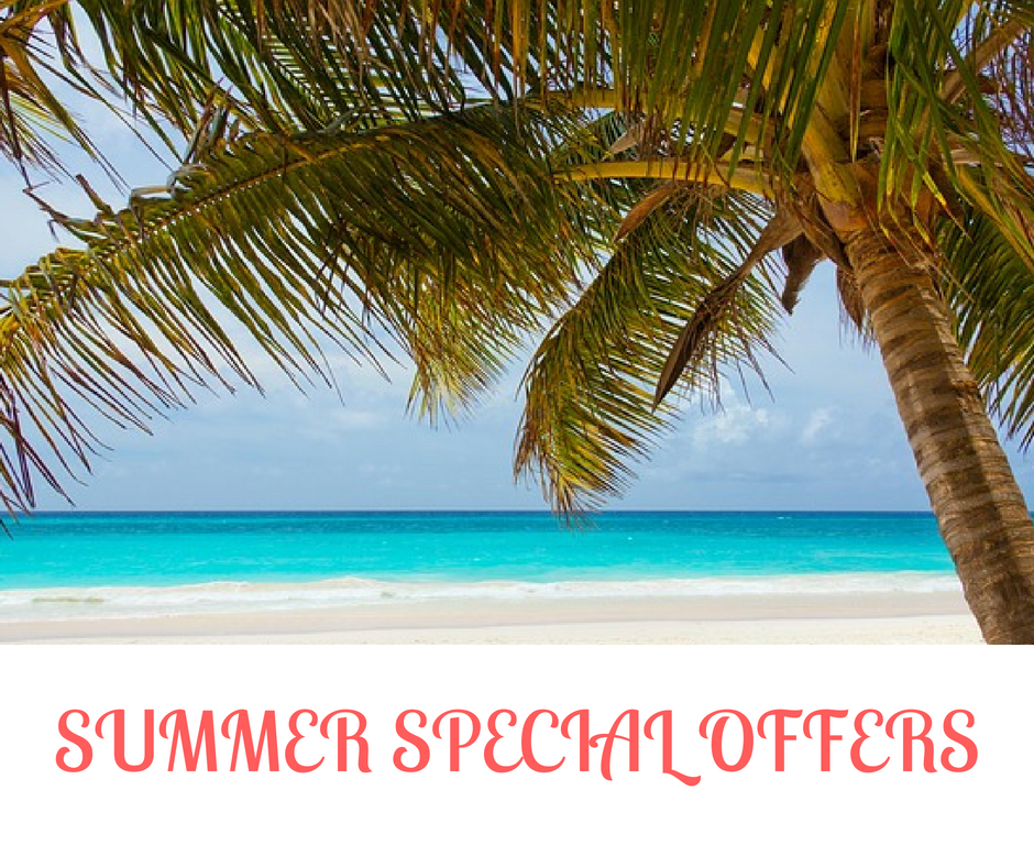 SUMMER SPECIAL OFFERS