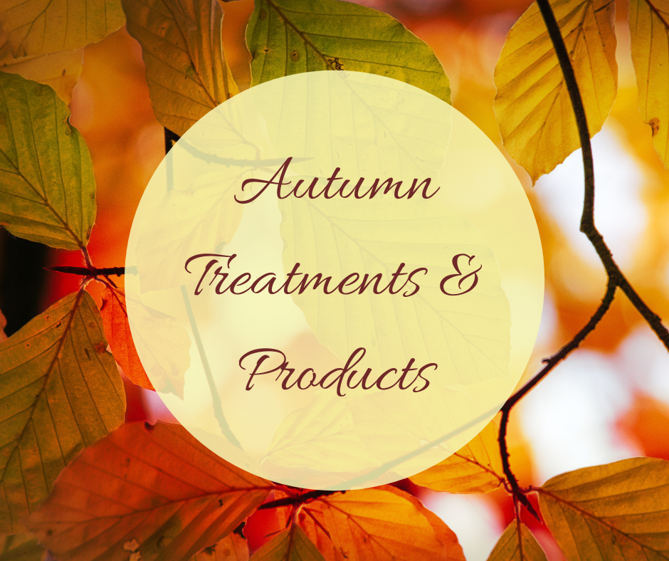 Autumn Treatments & Products