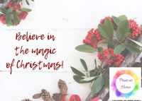 "Believe in the Magic 7"" x 5"" print at home Christmas printable"