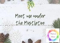 "Meet me under the mistletoe 7"" x 5"" print at home Christmas printable"