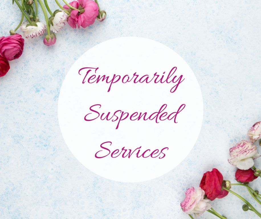 TEMPORARILY SUPSENDED SERVICES