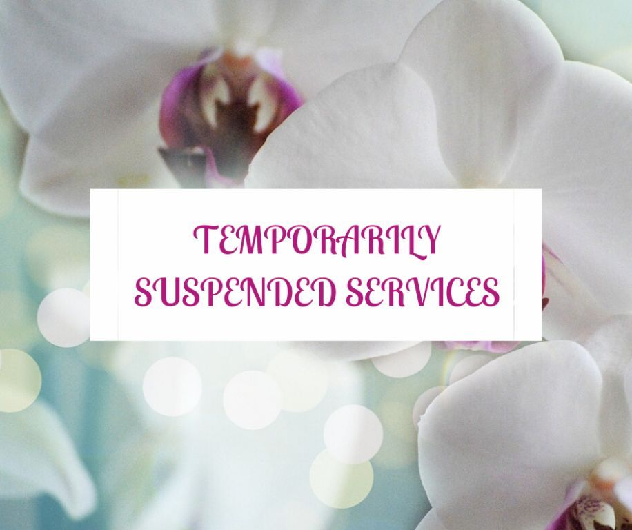 TEMPORARILY SUSPENDED SERVICES